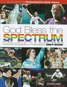 God Bless the Spectrum: America's Showplace in Philadelphia: 1967-2009