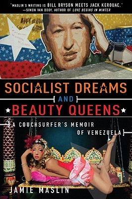 Socialist Dreams and Beauty Queens by Jamie Maslin