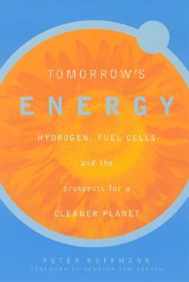 Tomorrow's Energy by Peter Hoffman