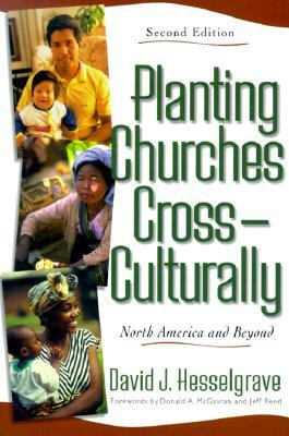 Planting Churches Cross-Culturally by David J. Hesselgrave