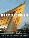 Eero Saarinen: Buildings from the Balthazar Korab Archive