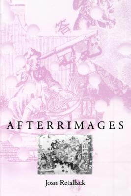 Afterrimages by Joan Retallack