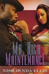Mr. High Maintenance