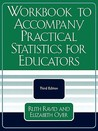 Workbook to Accompany Practical Statistics for Educators