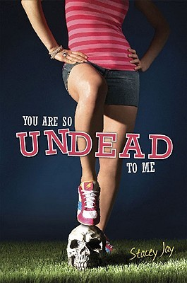 You Are So Undead to Me (Megan Berry, #1)