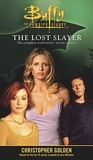 The Lost Slayer (The Lost Slayer, #1-4)