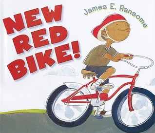 New Red Bike! by James E. Ransome