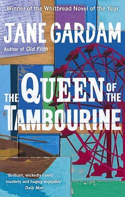 The Queen of the Tambourine by Jane Gardam