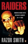 Raiders: Robbing Banks with Britain's Hardest B****rds