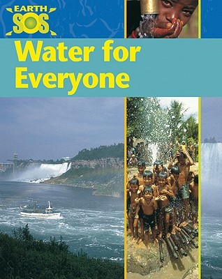 Water for Everyone by Sally   Morgan