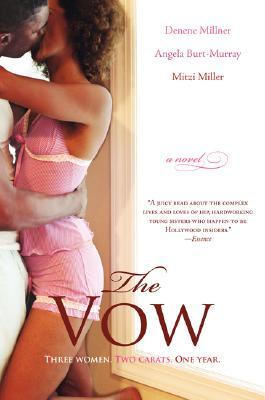 The Vow By Denene Millner Reviews Discussion Bookclubs Lists