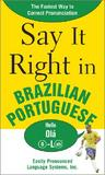 Say It Right in Brazilian Portuguese