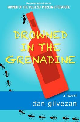 Drowned in the Grenadine by Dan Gilvezan