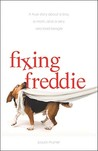 Fixing Freddie by Paula Munier