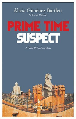 Prime Time Suspect by Alicia Giménez Bartlett