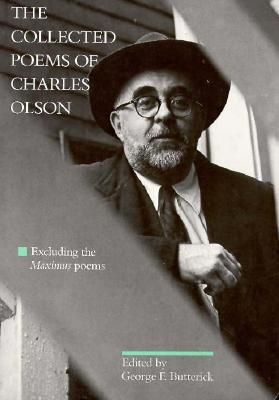 The Collected Poems by Charles Olson
