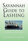 Savannah Guide to Lashing: For All Deep Sea Vessels, Vol. III