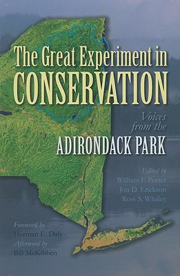 The Great Experiment in Conservation by William F. Porter