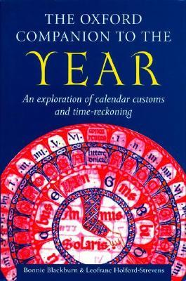 The Oxford Companion to the Year by Bonnie Blackburn