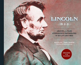 Lincoln in 3-D by John J. Richter