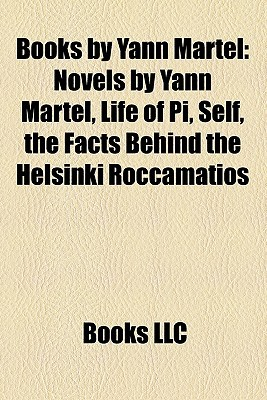 Books by Yann Martel by Books LLC