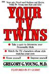 Your TV Twins by Gregory Young