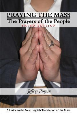 Praying The Mass: The Prayers Of The People