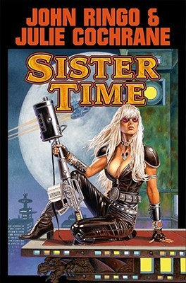 Sister Time by John Ringo