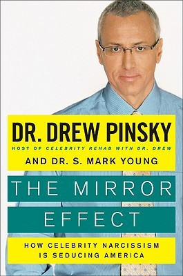 The Mirror Effect by Drew Pinsky