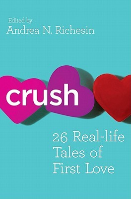 Crush by Andrea N. Richesin