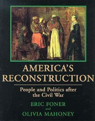 the reconstruction and reformation of america after the civil war After the war, the federal government pursued a program of political, social, and economic restructuring across the south-including an attempt to accord legal.
