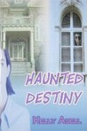 Haunted Destiny