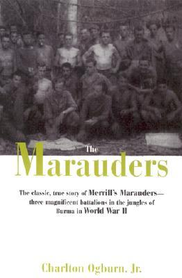 The Marauders by Charlton Ogburn Jr.