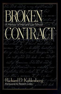 Broken Contract: A Memoir of Harvard Law School