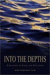 Into the Depths: A Journey of Loss and Vocation