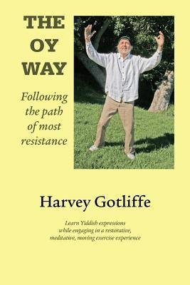 The Oy Way: Following the Path of Most Resistance