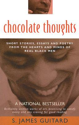 Chocolate Thoughts by S. James Guitard