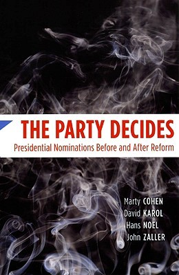 The Party Decides by Marty Cohen