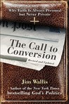 The Call to Conversion: Why Faith Is Always Personal but Never Private