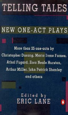 Telling Tales and Other New One-Act Plays by Eric Lane