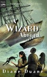 A Wizard Abroad (Young Wizards, #4)