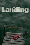 The Landing by John Ibbitson