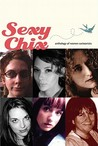 Sexy Chix: Anthology of Women Cartoonists