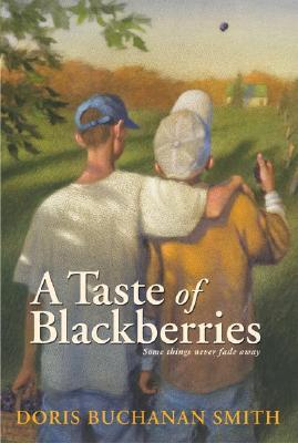 A Taste of Blackberries by Doris Buchanan Smith