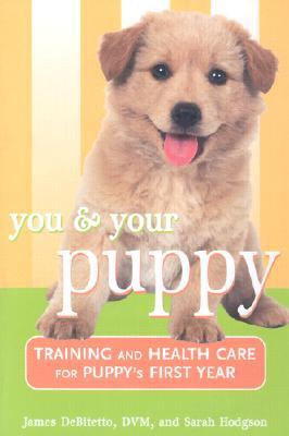You and Your Puppy by James DeBitetto