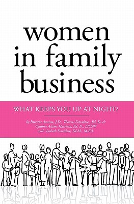 Women in Family Business: What Keeps You Up at Night?