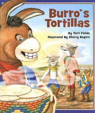 Burro's Tortillas by Terri Fields