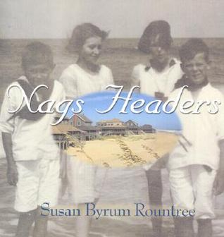 Nags Headers by Susan Byrum Rountree