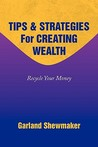 Tips & Strategies for Creating Wealth