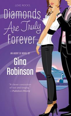 Diamonds Are Truly Forever (Agent Ex, #2)